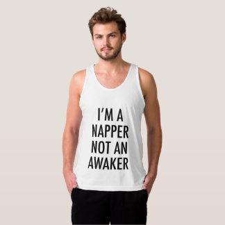 I'M A NAPPER NOT AN AWAKER TANK TOP