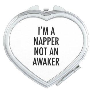 I'M A NAPPER NOT AN AWAKER TRAVEL MIRRORS