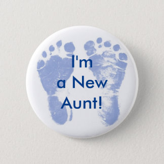 I'm a New Aunt! Baby Boy Feet Button