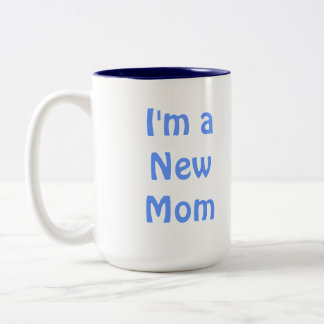 I'm a New Mom. Blue. Two-Tone Coffee Mug