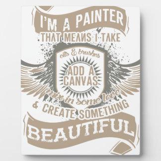 I'm A Painter Plaque