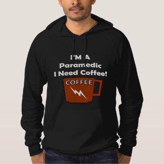 I'M A Paramedic, I Need Coffee! Hoodie