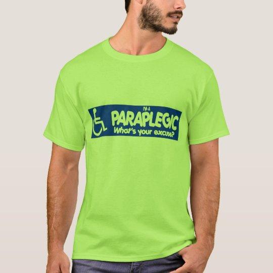 I'm a Paraplegic T-Shirt
