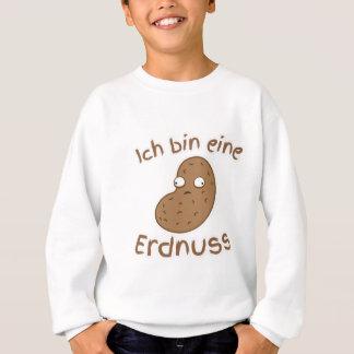 I'm a peanut GERMAN translation Sweatshirt