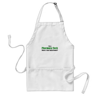 Im a Pharmacy Tech Whats Your Superpower Standard Apron