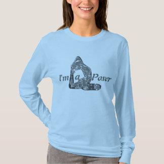 Im a Poser T-Shirt
