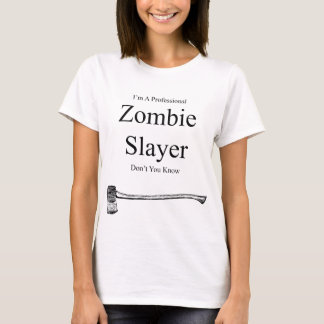 I'M A Professional Zombie Slayer girls T-shirt