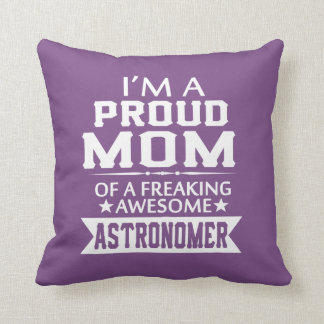 I'M A PROUD ASTRONOMER'S MOM THROW PILLOW