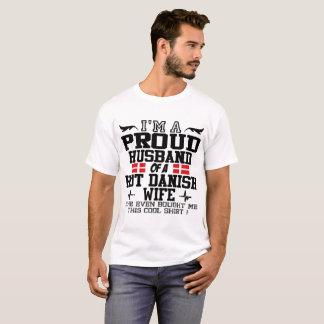 I'M A PROUD HUSBAND OF A HOT DANISH WIFE T-Shirt