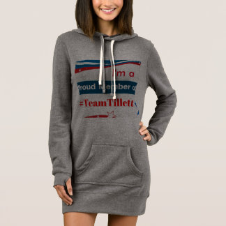 I'm a Proud Member #TeamTillett Long Sweat Shirt