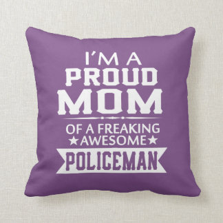 I'M A PROUD POLICEMAN'S MOM THROW PILLOW
