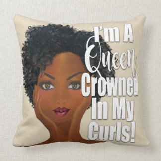 I'm A Queen Crowned in Curls Affirmation Throw Pillow