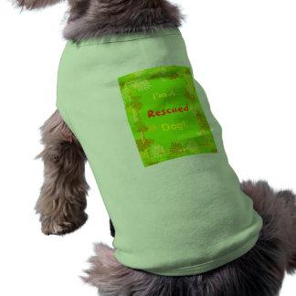 I'm A, Rescued, Dog! Pet Clothes