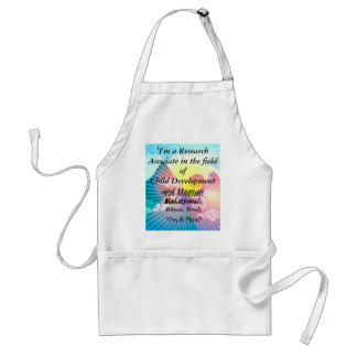 'I'm a Research Associate in the field of Child... Standard Apron