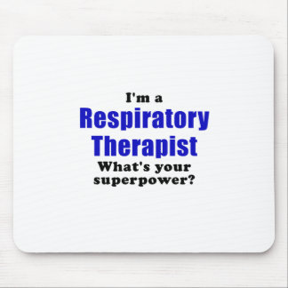 Im a Respiratory Therapist Whats your Superpower Mouse Pad