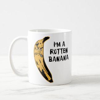 I'm A Rotten Banana Coffee Mug