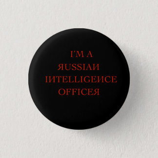 I'm a russian intelligence officer 1 inch round button