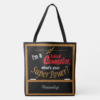 I'm A School Counselor, What is your Superpower Tote Bag