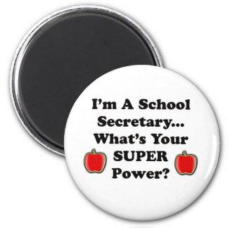 I'm a School Secretary 2 Inch Round Magnet