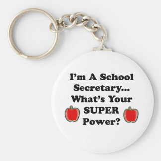 I'm a School Secretary Basic Round Button Keychain