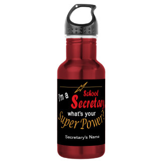 I'm a School Secretary, What's Your Super Power? 532 Ml Water Bottle