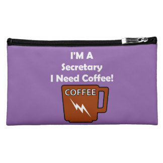 I'M A Secretary, I Need Coffee! Makeup Bags