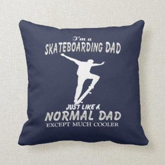 I'm a Skateboarding Dad Throw Pillow