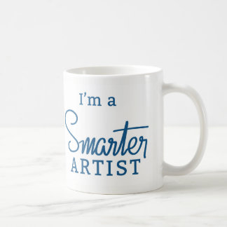 I'm a Smarter Artist coffee mug
