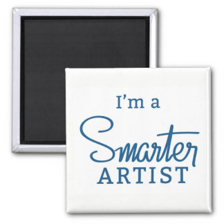 I'm a Smarter Artist Magnet