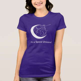 I'm a Space Unicorn tshirt (dark colors)