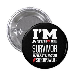 I'm A Stroke Survivor. What's Your Superpower? 1 Inch Round Button