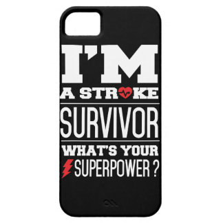 I'm A Stroke Survivor. What's Your Superpower? iPhone 5 Cases