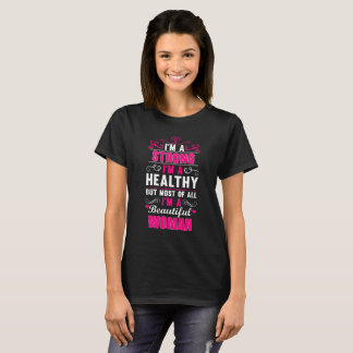 I'm A Strong Woman T-Shirt