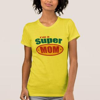 I'm a Super Mom T-Shirt