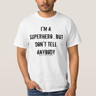 I'm A Superhero Tee Shirts