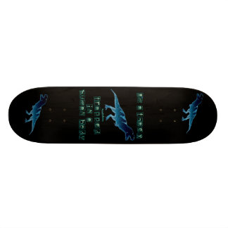 I'm a T-Rex Custom Skateboard