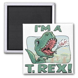 I'm a T. Rex Dinosaur Gift Ideas Square Magnet