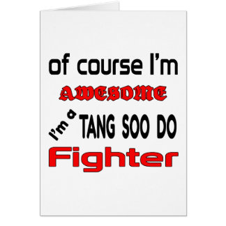 I'm a Tang Soo Do Fighter Card