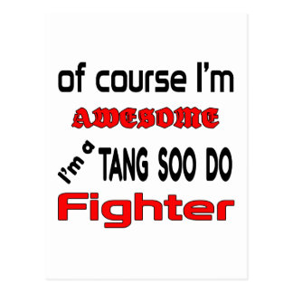 I'm a Tang Soo Do Fighter Postcard
