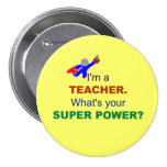 I'm a Teacher. What's Your Super Power?