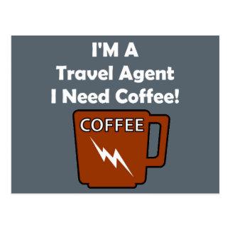 I'M A Travel Agent, I Need Coffee! Postcard