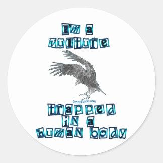 I'm a Vulture Classic Round Sticker