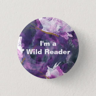 I'm a Wild Reader - Lilac Button