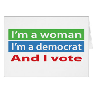 I'm a Woman and I Vote! Card