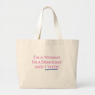 I'm a Woman, I'm a Democrat, and I Vote! Large Tote Bag