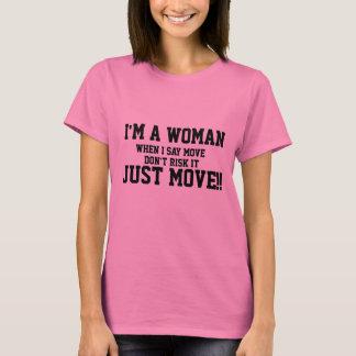 I'm a Women T-Shirt