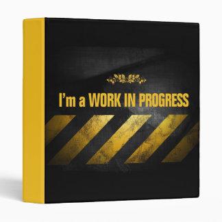 I'm a Work in Progress Vinyl Binders