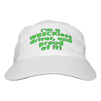 I'm a WRECKless driver and proud of it! Headsweats Hat
