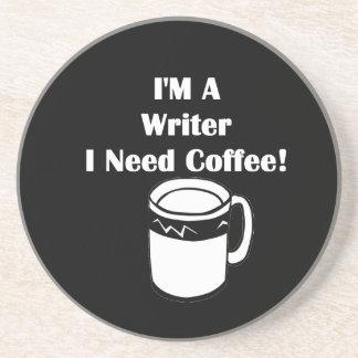 I'M A Writer, I Need Coffee! Coaster