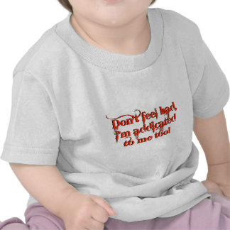 I'm Addicted To Me Too Novelty Design T-shirts